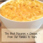 The Best Macaroni and Cheese :: From Our Family to Yours