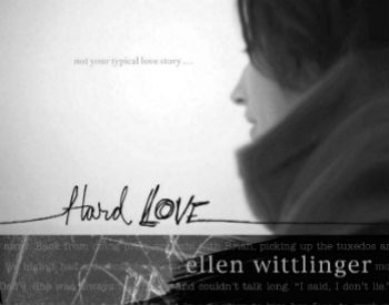 Hard Love Ellen Wittlinger