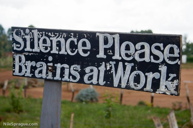 """Silence Please, Brains at Work"" sign, Kitale school, Rift Valley province, Kenya"