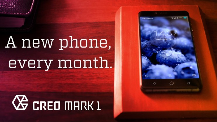 A New Phone Every Month - Creo Mark 1