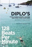 Diplo's 128 Beats Per Minute book.
