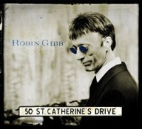 Robin Gibb 50 St Catherine Drive Noise11.com music news