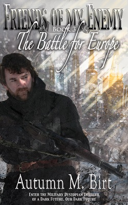 Cover Reveal – Battle for Europe: Friends of my Enemy book 3!