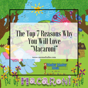 """The Top 7 Reasons Why You Will Love """" Macaroni """""""