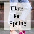 the flats for spring that you need to know