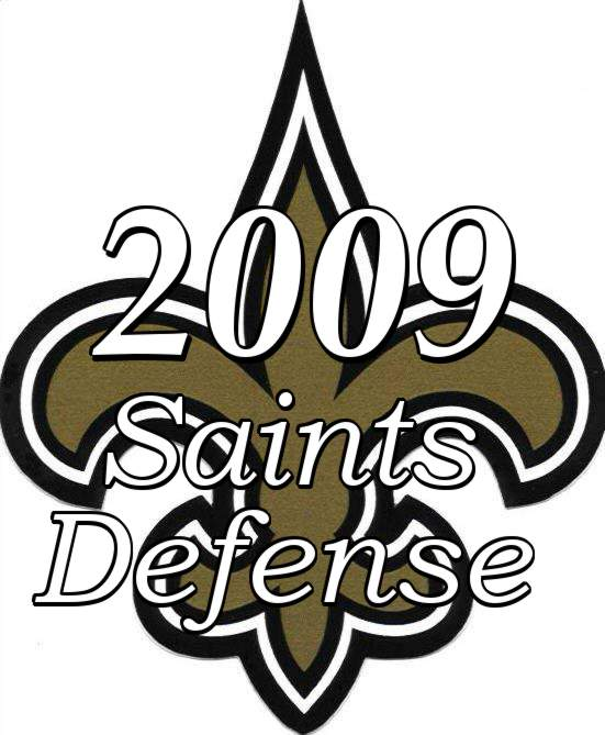 The 2009 New Orleans Saints Defense