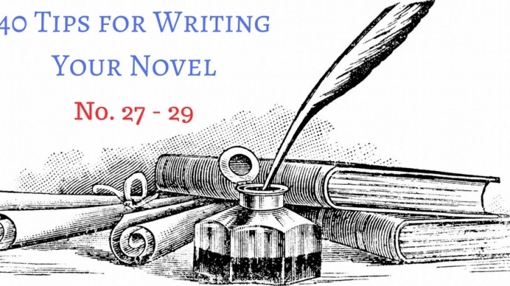 40 Tips for Writing Your Novel (27-29)