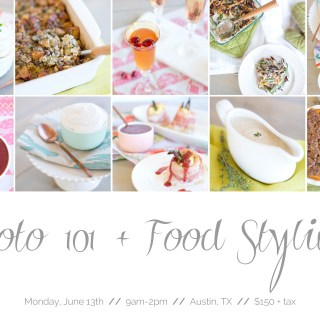 Photo 101 + Food Styling Workshop