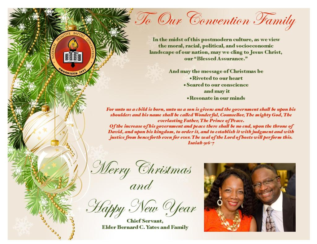 Merry Christmas and Happy New Year to the National Primitive Baptist Convention Family from Chief Servant, Elder Dr. Bernard C. Yates