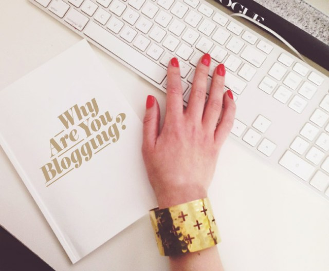 Why Are You Blogging