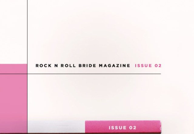 Rock n Roll Bride Magazine Issue 2