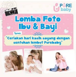 lomba foto ibu & bayi pure baby