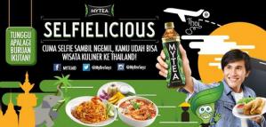 MYTEA Selfilicious Berhadiah Paket Wisata Kuliner Ke Thailand