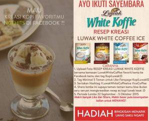 Kreasikan Resep Luwak White Koffie Versimu Dapatkan Hadiahnya
