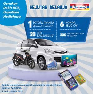 Gunakan Debit BCA Di Indomaret, Raih Toyota Avanza