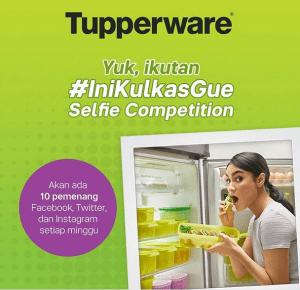 Tupperware Selfie Competition Berhadiah Kulkas Satu Pintu