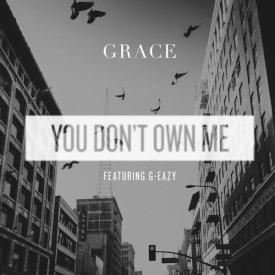 You Don't Own Me (feat. G-Eazy)