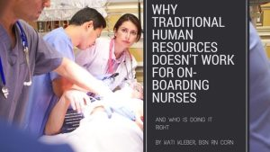 why the traditional HR model does not work for nursing