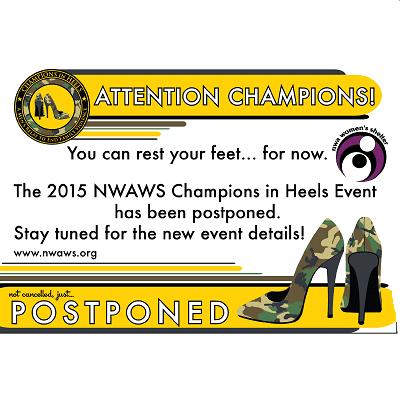 Champions in Heels has been Postponed