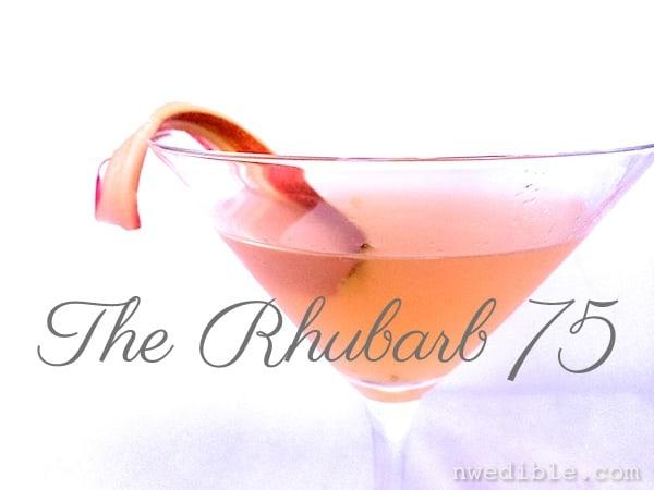 The Rhubarb 75