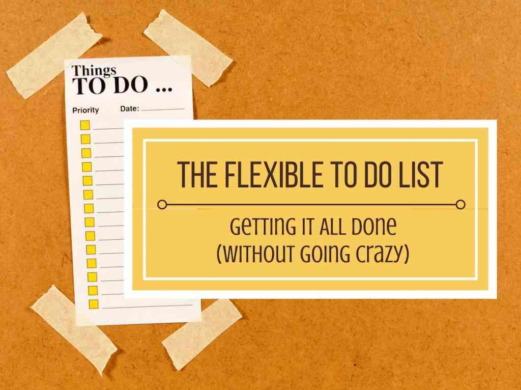 Flexible To Do List