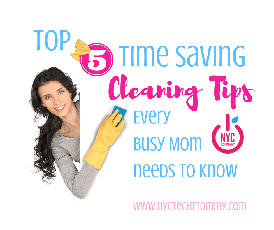 Top Five Time Saving Cleaning Tips Every Busy Mom Needs to Know