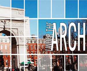 Under the Arch: stories from the NYU community
