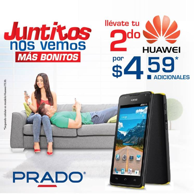 Promociones celulares HUAWEI juntitos PRADO - 18feb15