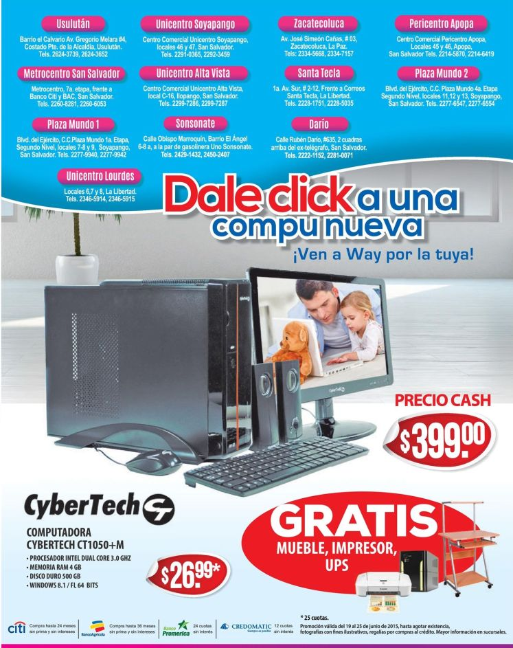 WAY Computadoras nuevas CYBER TECH desde 399 doalres - 19jun15