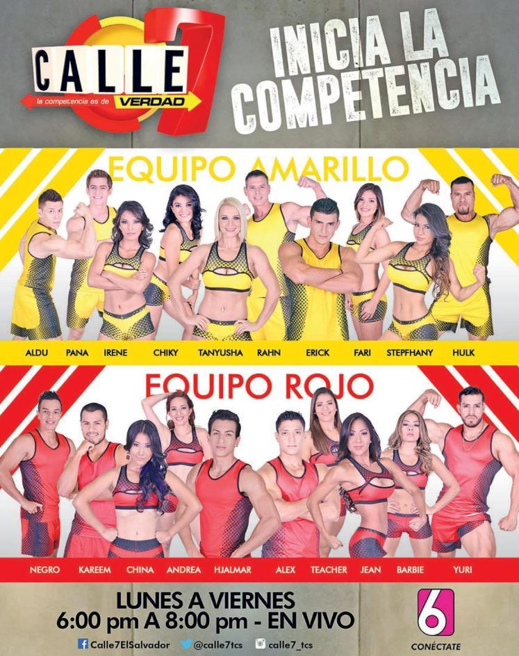 CALLE 7 el salvador - reality show - Equipo rojo y amarillo