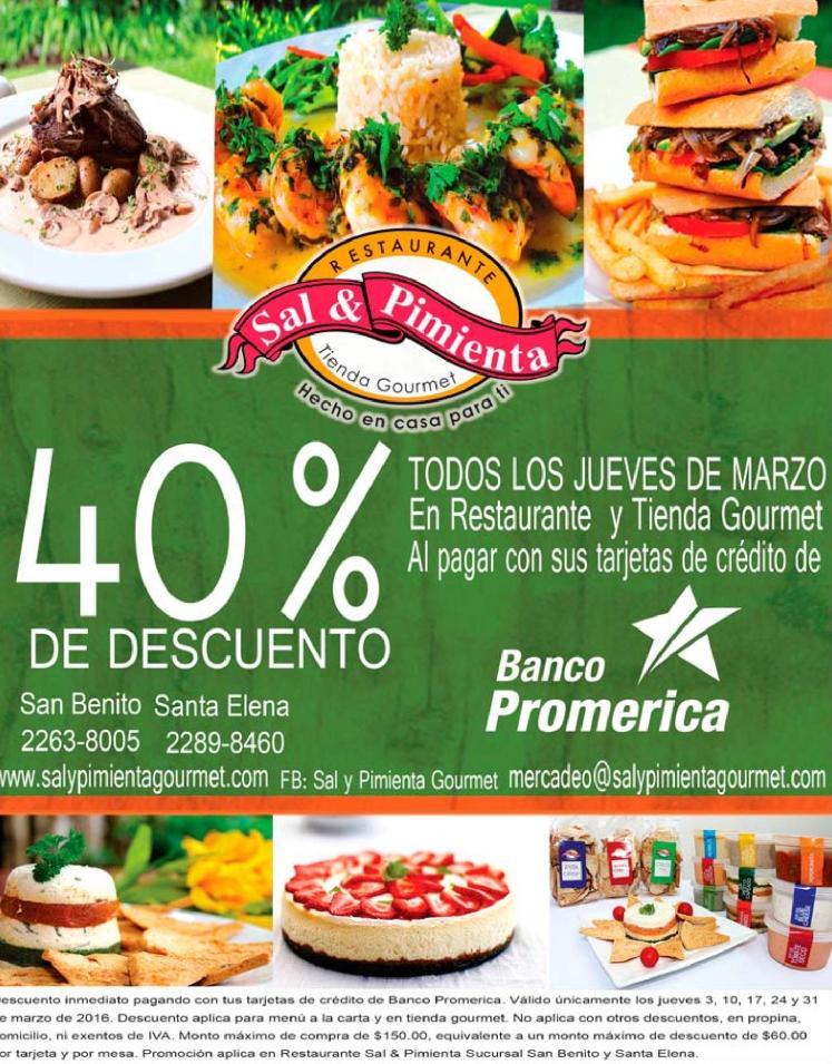 JUEVES en SAL y PIMIENtA restaurante 40 off gracias a Banco Promerica