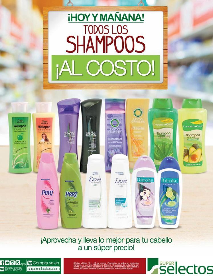 Toditos los shampoos al costo en super selectos - 15mar16