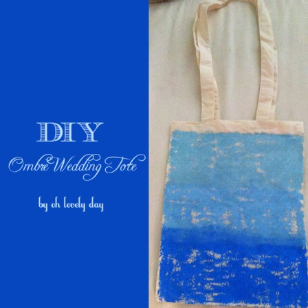 DIY ombre wedding tote