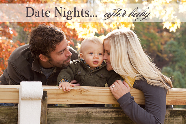 tips for date nights with your spouse after baby