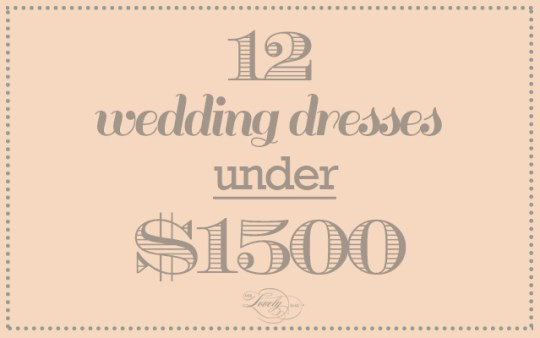12 wedding dresses under $1500 on ohlovelyday.com