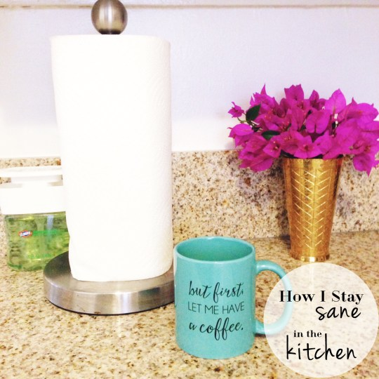 How I Stay Sane In The Kitchen | Oh Lovely Day