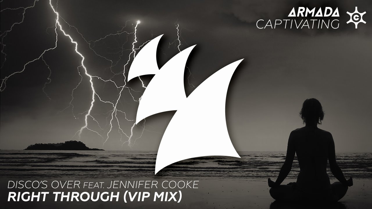 Disco's Over feat. Jennifer Cooke – Right Through (VIP Mix)