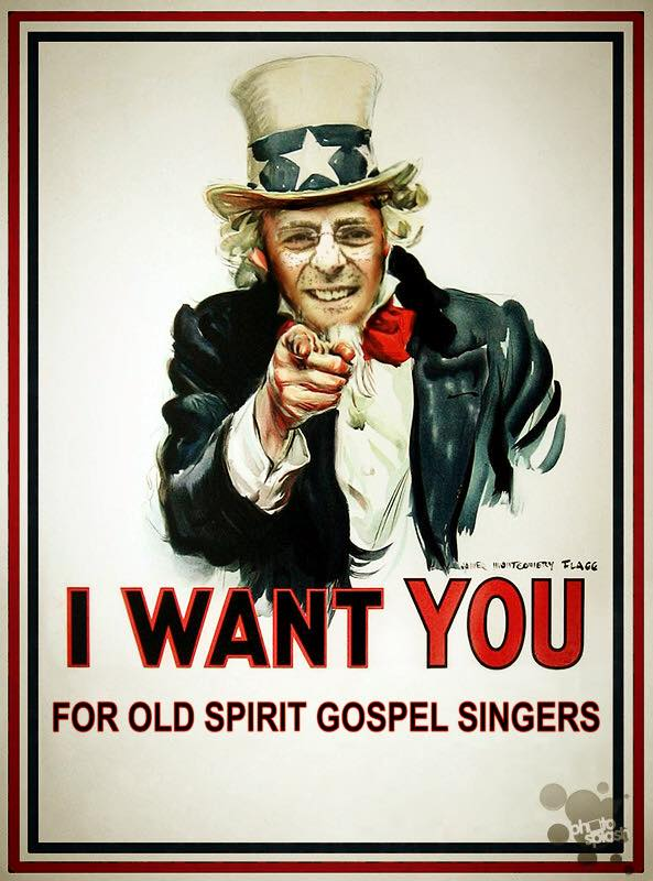 I Want You for Old Spirit Gospel Singers