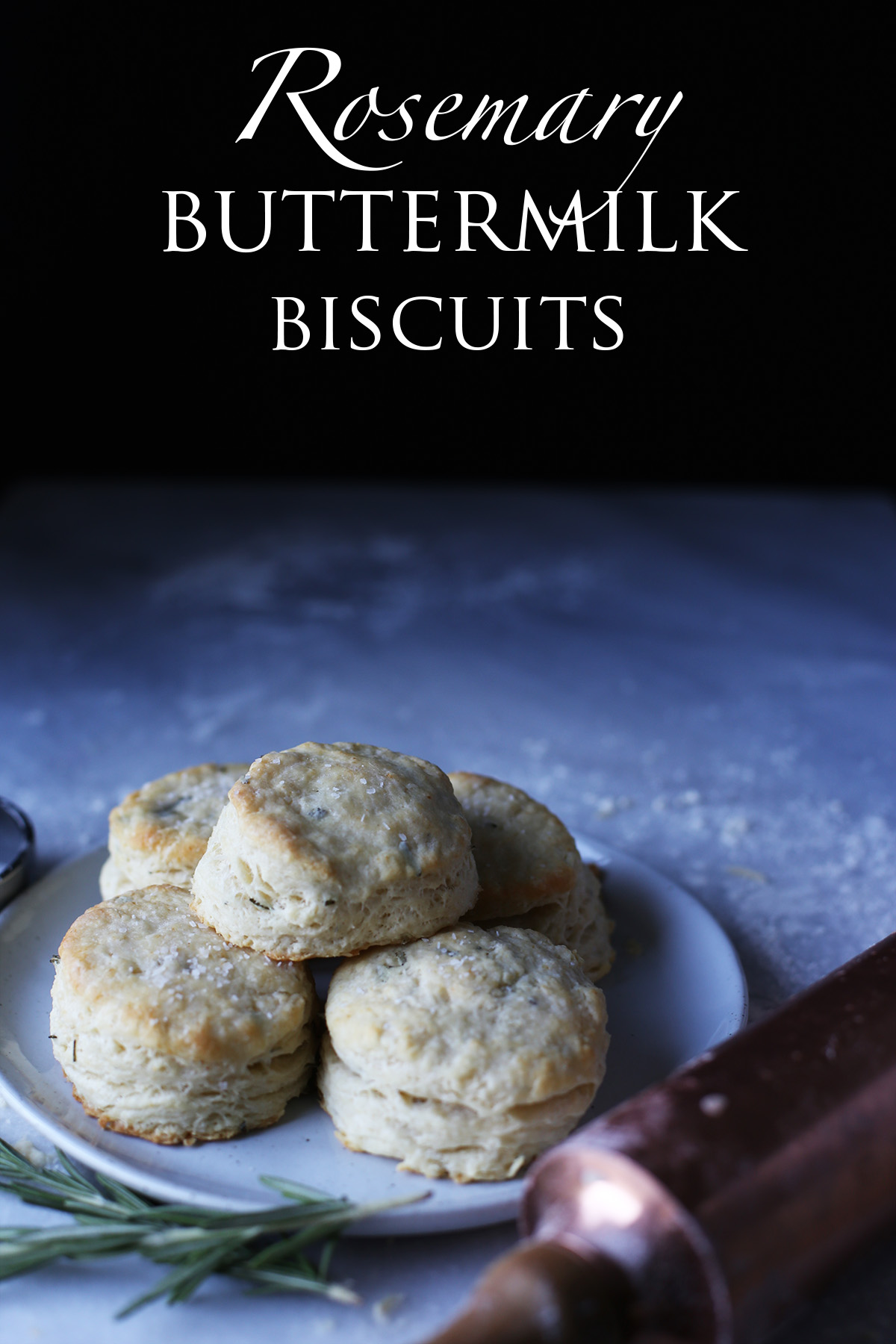 Rosemary Buttermilk Biscuits, Y'all