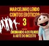Marcelinho lendo contos eróticos 3