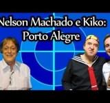 Kiko em Porto Alegre – Entrevista Nelson Machado – Ahsefordeu