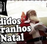 Pedidos estranhos ao Papai Noel