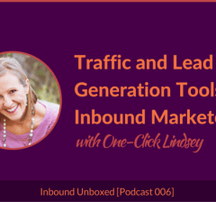 Inbound Unboxed Podcast: Targeted Website Traffic