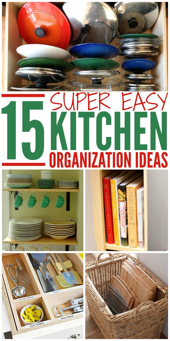 15 super easy kitchen organization ideas kitchen organization ideas