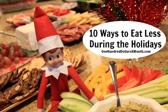 10 Ways to Eat Less During the Holidays