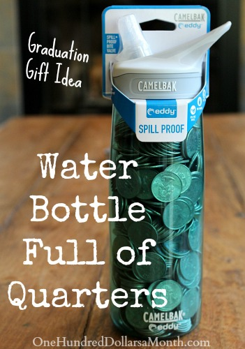 Fun Graduation Gift Idea, Water Bottle Full of Quarters