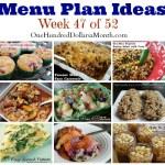 Weekly Meal Plan – Menu Plan Ideas Week 47 of 52