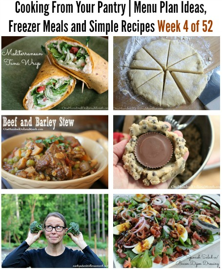 Cooking From Your Pantry  Menu Plan Ideas, Freezer Meals and Simple Recipes Week 4 of 52