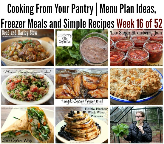 Cooking From Your Pantry Menu Plan Ideas, Freezer Meals and Simple Recipes Week 16 of 52