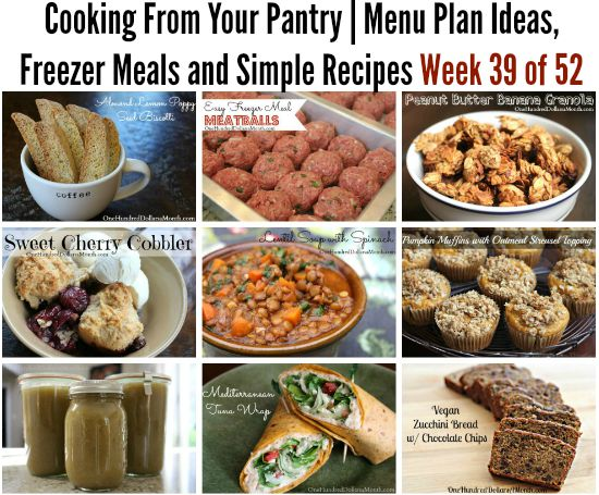 Cooking From Your Pantry  Menu Plan Ideas, Freezer Meals and Simple Recipes Week 39 of 52